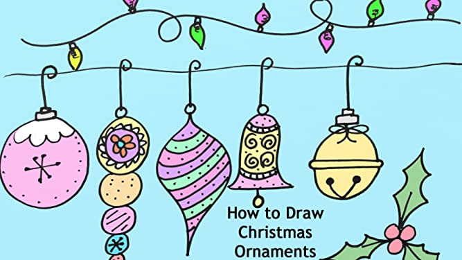 Amazon Co Uk Watch How To Draw Christmas Ornaments Prime Video