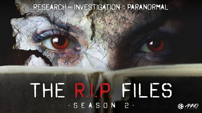 The R.I.P. Files - Season 2