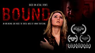 Bound - An unflinching look inside the brutal world of human trafficking