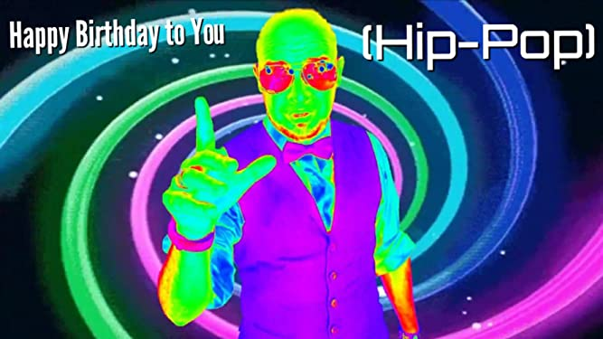 Happy Birthday to You (Hip-Pop)