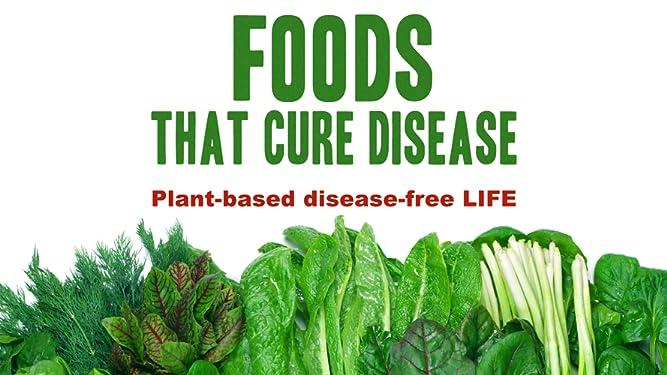 disease plant food diet cures