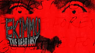 Ekimmu AKA: The Dead Lust