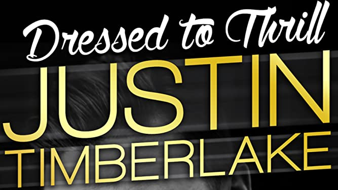 Justin Timberlake: Dressed to Thrill on Amazon Prime Video UK