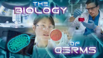 The Biology of Germs
