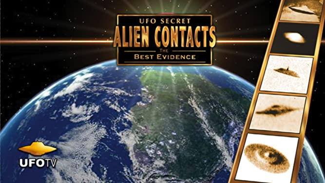 UFO Secret - Alien Contacts - The Best Evidence on Amazon Prime Video UK