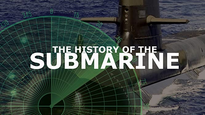 The History Of The Submarine
