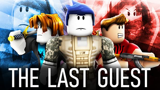 Watch The Last Guest A Roblox Action Movie Prime Video - guest removal roblox