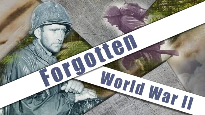 Forgotten World War II on Amazon Prime Video UK
