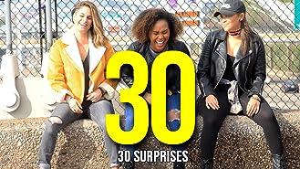 Clip: 30 Surprises